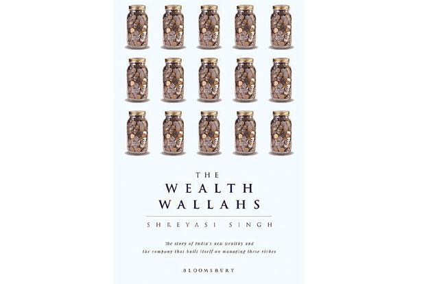 The Wealth Wallahs: By Shreyasi Singh, Bloomsbury, 210 pages, Rs499.
