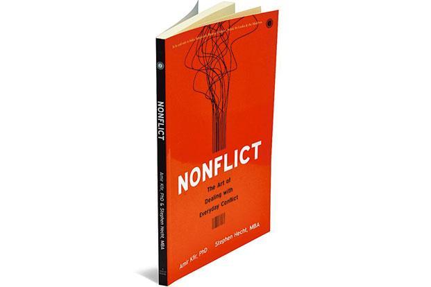 Nonflict—The Art Of Dealing With Everyday Conflict: By Amir Kfir and Stephen Hecht, Jaico Books, 133 pages, Rs199.