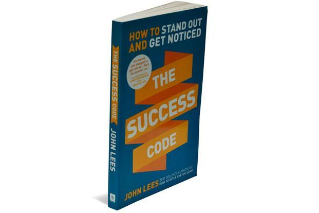 The Success Code—How To Stand Out And Get Noticed By John Lees John Murray Learning, 213 pages, Rs399.