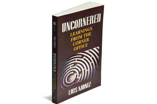 Uncornered—Learnings From The Corner Office: By Luis Moniz, Bloomsbury, 246 pages, Rs399.