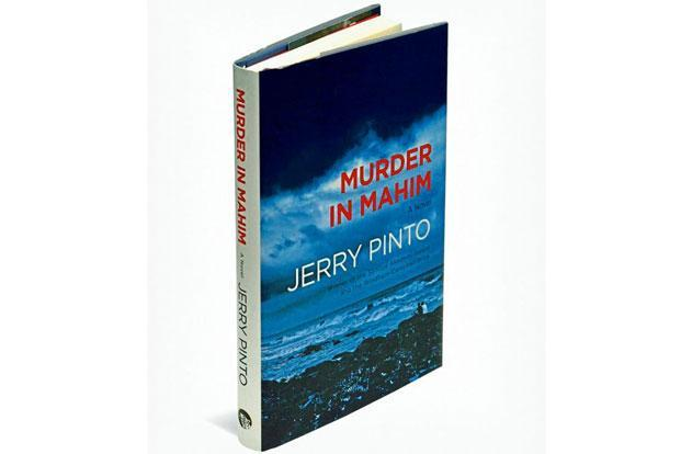 Murder In Mahim: By Jerry Pinto, Speaking Tiger, 232 pages, Rs499.