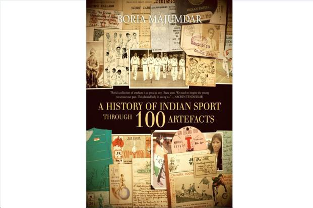 A History of Indian Sport Through 100 Artefacts: By Boria Majumdar, HarperCollins, 228pages, Rs1,299.