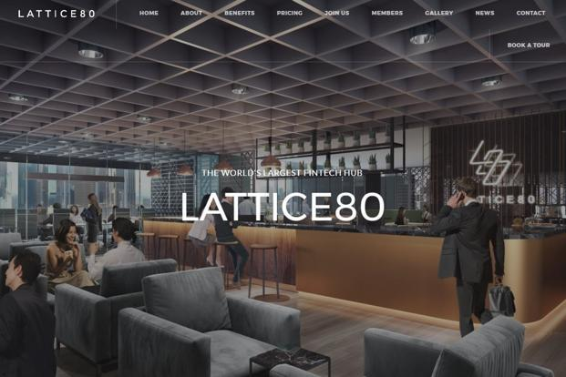 Founded in November, Lattice80 says it is the world's biggest fintech hub, providing office space and infrastructure to 85 start-ups in Singapore.