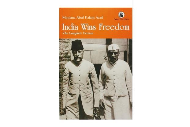 India Wins Freedom', by Maulana Abul Kalam Azad.