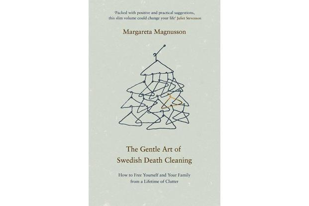 The Gentle Art Of Swedish Death Cleaning: How To Free Yourself And Your Family From A Lifetime Of Clutter: By Margareta Magnusson, Canongate Books, 144 pages, Rs389 (on Amazon.in).